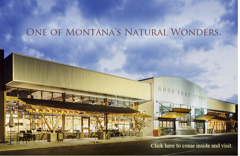 The Good Food Missoula Montana Natural And Bulk Organic Foods